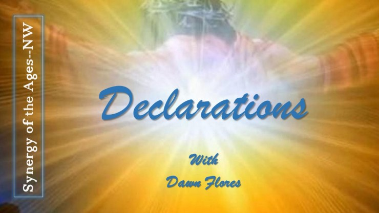 May 19, 2019 Declarations: Jesus Christ is Our Salvation — He Raises